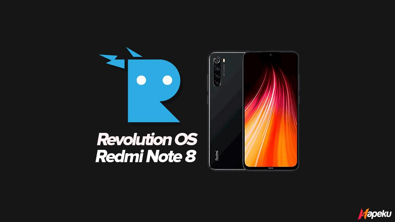 ROM Revolution OS Xiaomi Redmi Note 8 ( GINKGO )