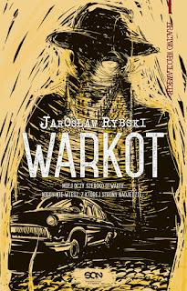 """""""Warkot"""" Jarosław Rybski - recenzja"""