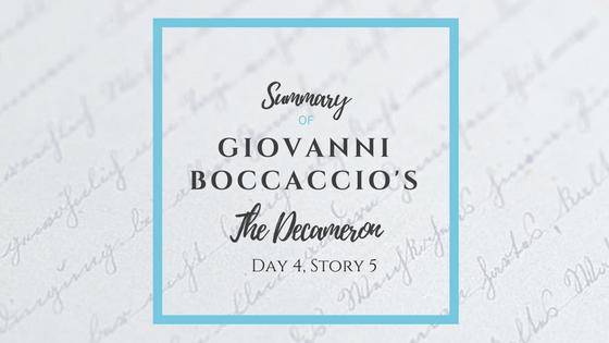Summary of Giovanni Boccaccio's The Decameron Day 4 Story 5