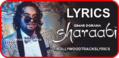 Sharaabi-Lyrics-Simar-Doraha