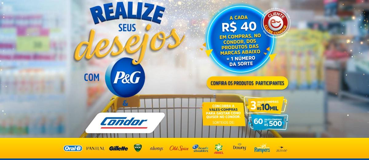 Promoção P&G e Condor 2020 Realize Seus Desejos Vales-Compras 10 Mil Reais e 500 Reais