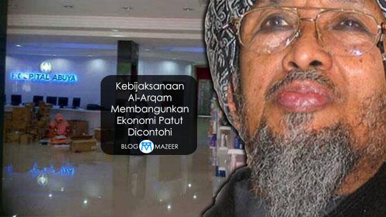 Kebijaksanaan Al-Arqam Membangunkan Ekonomi Patut Dicontohi