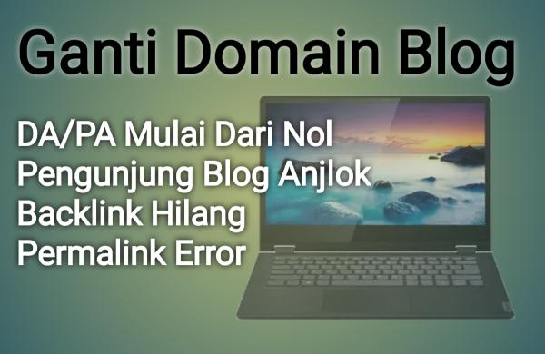 Dampak Ganti domain blog
