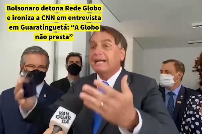 """VÍDEO: Bolsonaro detona Rede Globo e ironiza a CNN em entrevista em Guaratinguetá: """"A Globo não presta"""""""