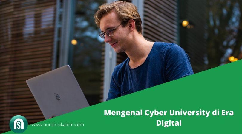 Mengenal Cyber University di Era Digital