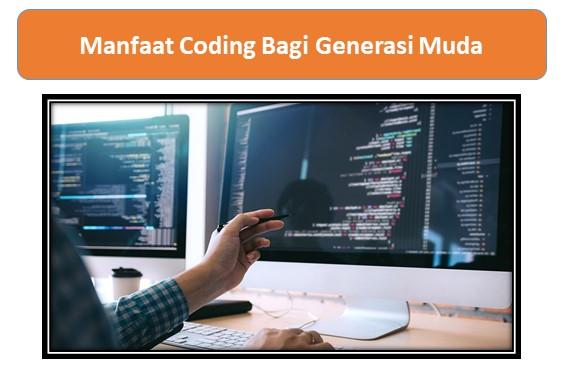 Manfaat Coding Bagi Generasi Muda