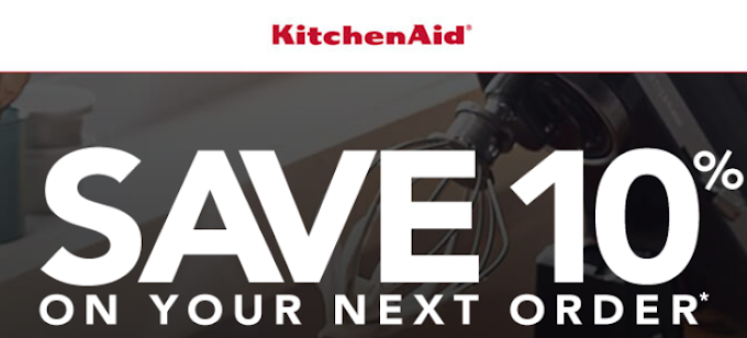 Sign up for KitchenAid's Newsletter to receive 10% off your next order