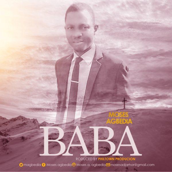 Moses Agbedia - Baba Lyrics & Audio