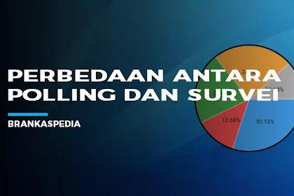 Perbedaan Polling Dan Survei