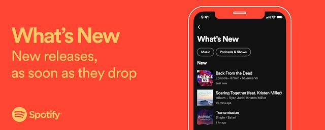 """أعلنت سبوتيفاي اليوم موجز """"ما هو جديد"""" الذي يبقيك على اطلاع دائم بأحدث الإصدارات"""