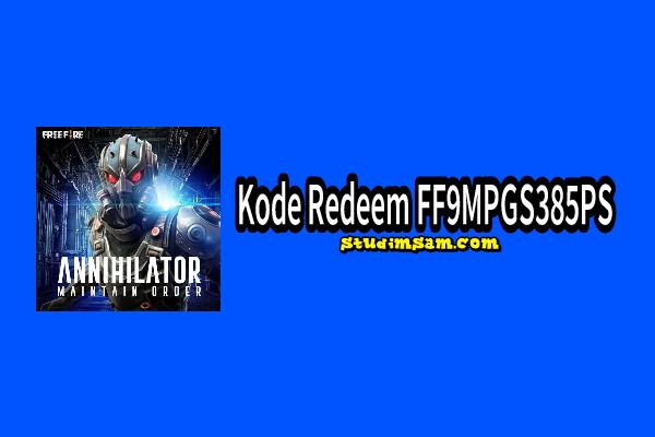 FF9MPGS385PS Kode Redeem Berhadiah Annihilator Mask FF