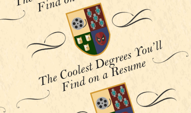 The Coolest Degrees You'll Find on a Resume