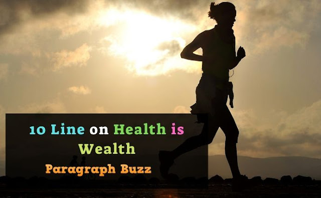 10 Lines on Health is Wealth in English