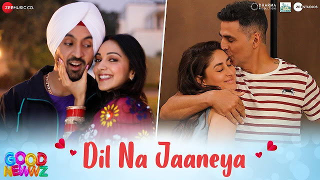 दिल ना जानेया DIL NA JAANEYA lyrics in hindi - Good Newwz