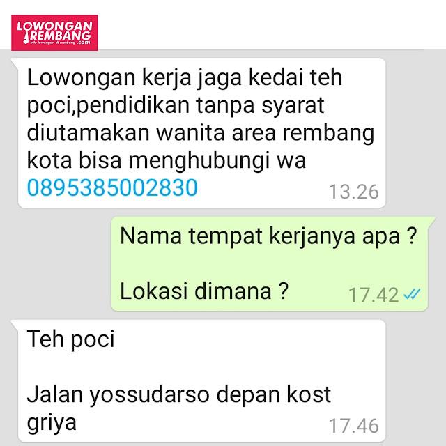 Lowongan Kerja Pegawai Kedai Teh Poci Rembang Tanpa Syarat Cukup Chat WhatsApp