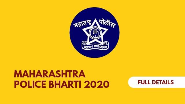 Maharashtra Police Bharti 2020 Details, Syllabus, Physical (Ground) Test, Documents, Books