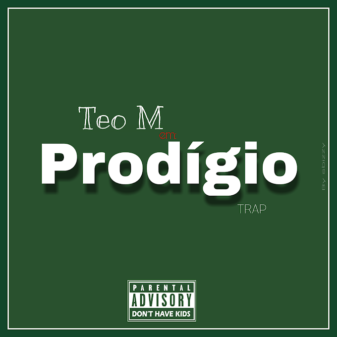 Teo Maposse - Prodígio [MP3 DOWNLOAD]