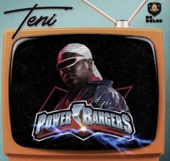 MUSIC: Teni - Power Rangers