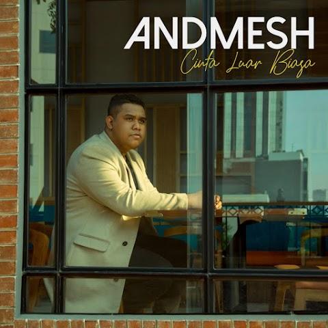Andmesh - Cinta Luar Biasa MP3