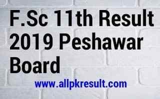 F.Sc 11 Result Peshawar Board