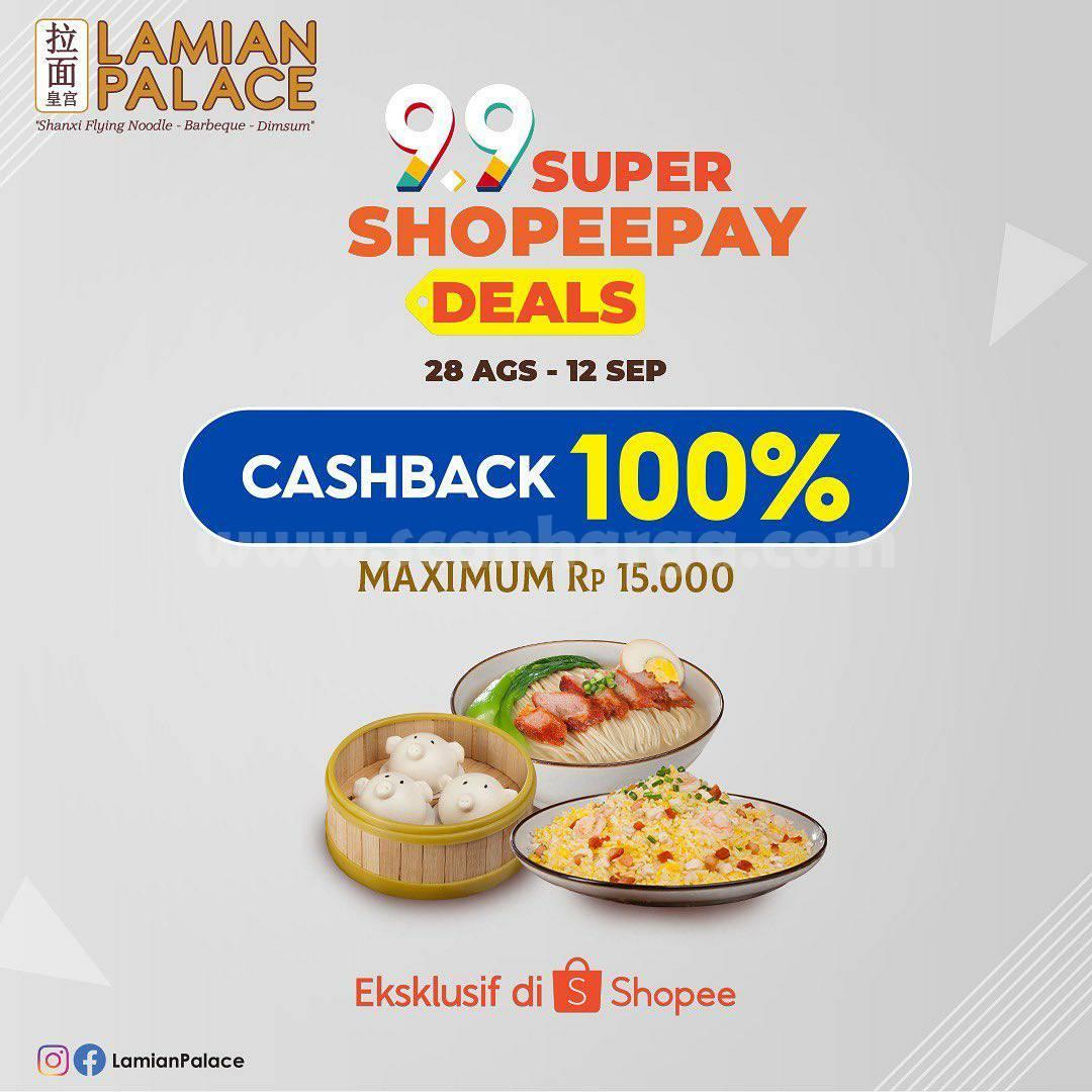 LAMIAN PALACE Promo Serbu 9.9 Super ShopeePay Deals Cashback 100%
