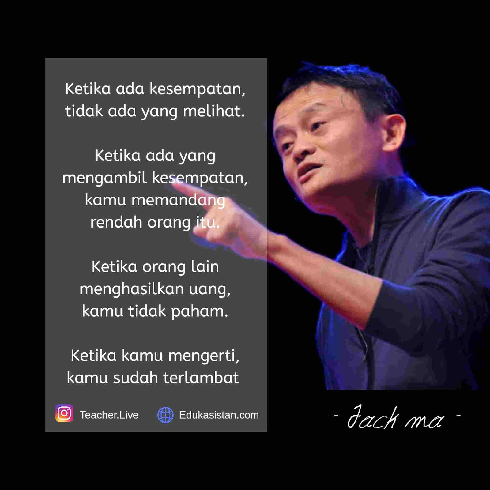 20+ Kata-Kata Bijak Jack Ma yang penuh makna dan ...