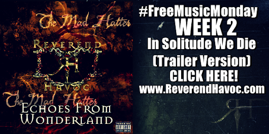 Reverend Havoc: #FreeMusicMonday: Week 2