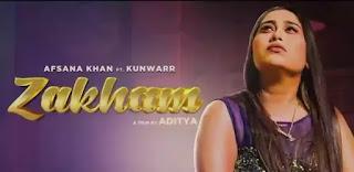 ZAKHAM Lyrics - Afsana Khan x Kunwarr