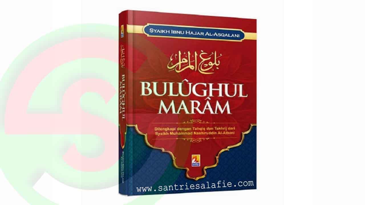 Download Terjemah Kitab Bulughul Maram Pdf dan Xps by Santrie Salafie