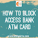How To Block Access Bank ATM Card: The Fastest Way