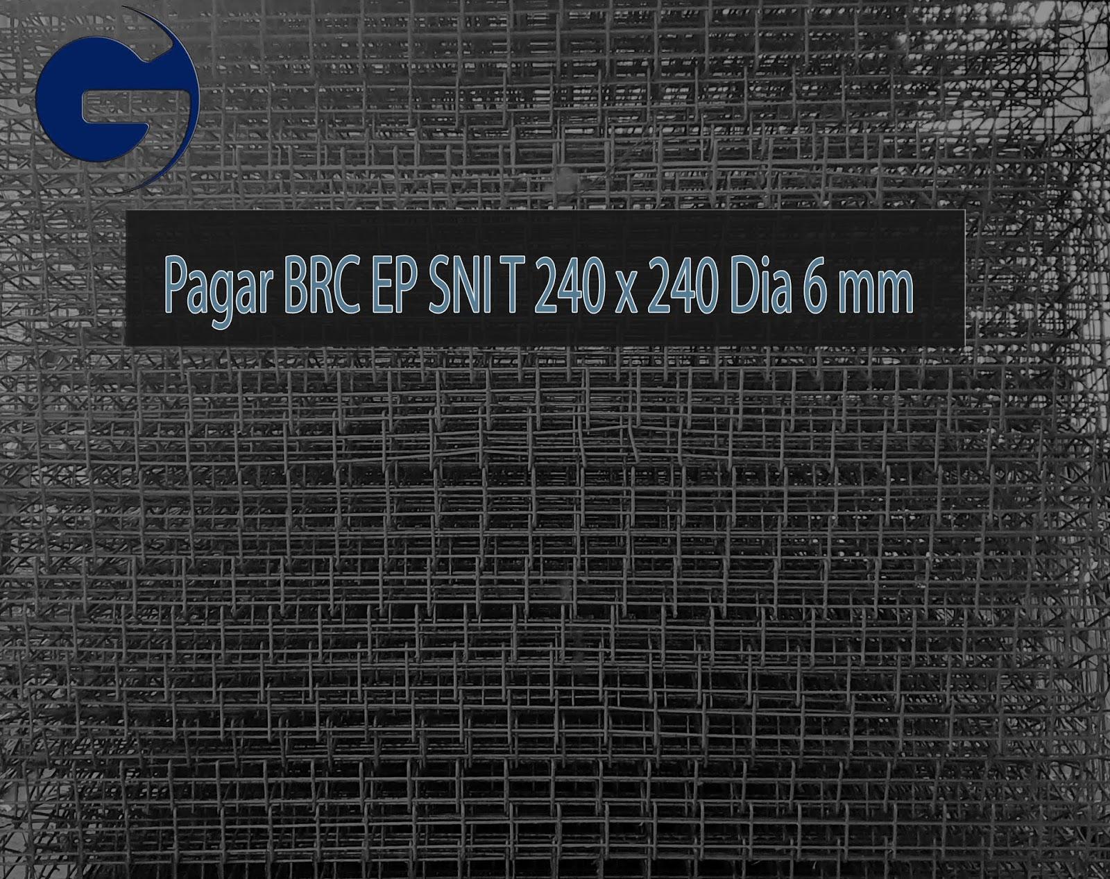 Jual pagar BRC HD SNI T 240 x 240 Dia 6 mm