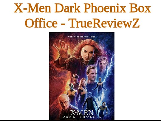 X-Men Dark Phoenix Box Office Collection | Worldwide | Day Wise