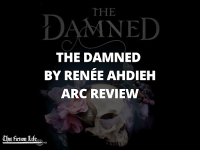 The Damned by renee ahdieh review, the beautiful review, vampire book