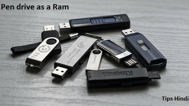 Pen drive ko RAM kaise banaye in Hindi Tips