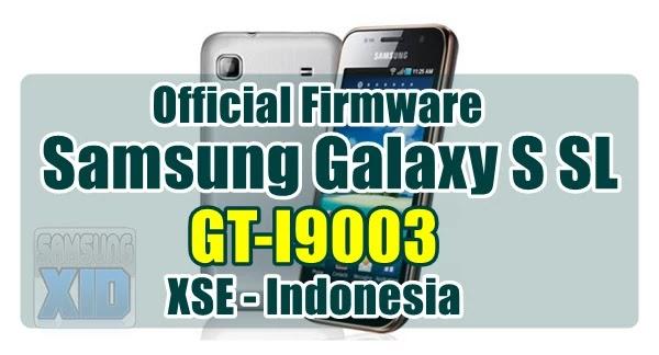 Firmware Samsung Galaxy S SL GT-I9003 bahasa indonesia