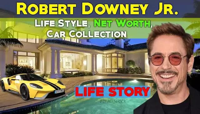 Robert Downey Jr. Biography, Net Worth, Car Collection, Age