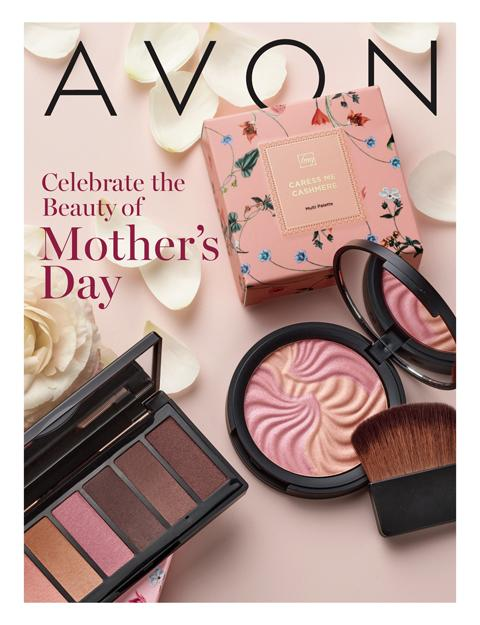 AVON Brochure Campaign 10 -12 2021 - Celebrate The Beauty Of Mother's Day!