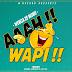 AUDIO l Wenga Zemunii - AAAH WAPI l Download