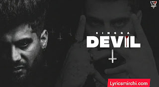 DEVIL डेविल Song Lyrics | SINGGA | Latest Punjabi Song 2020