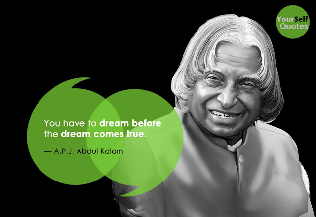 Quotes by Dr. APJ Abdul Kalam