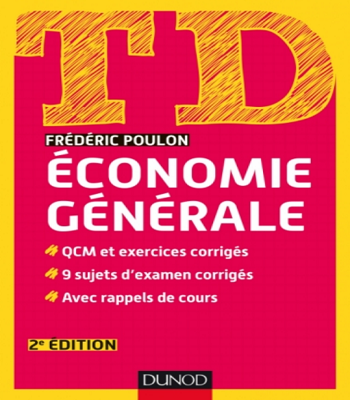 TD Economie générale - 2e édition de Frédéric Poulon en PDF