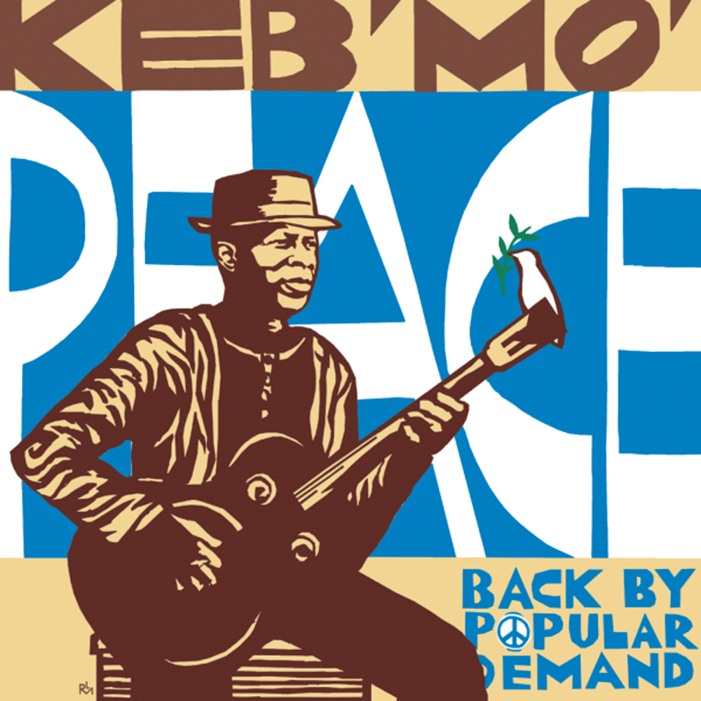 By Popular Demand Another Free Talk At >> Everything Brittany The Original Net Keb Mo Peace Back By
