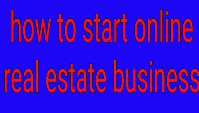 Real estate business केसे करें।