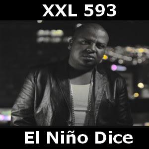 XXL 593 - El Niño Dice