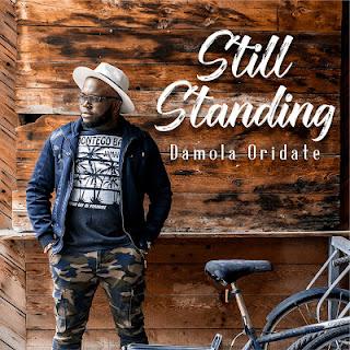 [ Download Music ] Damola Oridate - Still Standing