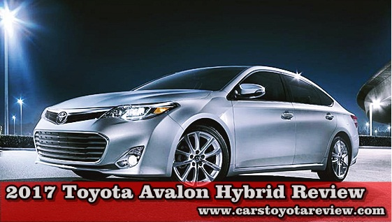 2017 toyota avalon hybrid review cars toyota review. Black Bedroom Furniture Sets. Home Design Ideas