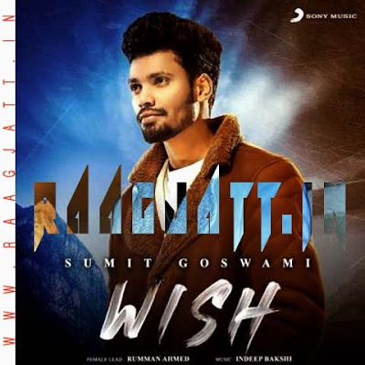 Wish by Sumit Goswami lyrics