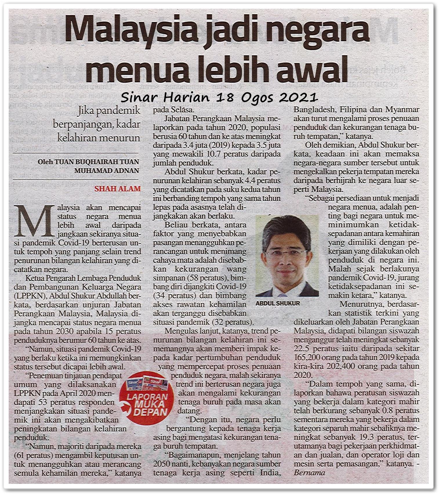 Malaysia jadi negara menua lebih awal - Keratan akhbar Sinar Harian 18 Ogos 2021