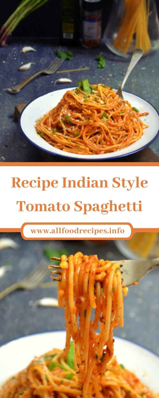 Recipe Indian Style Tomato Spaghetti