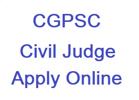 CGPSC Civil Judge Online Form 2020, Apply Online